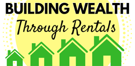 Building Wealth With Rental Property