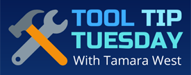 Tool Tip Tuesday With Tamara West