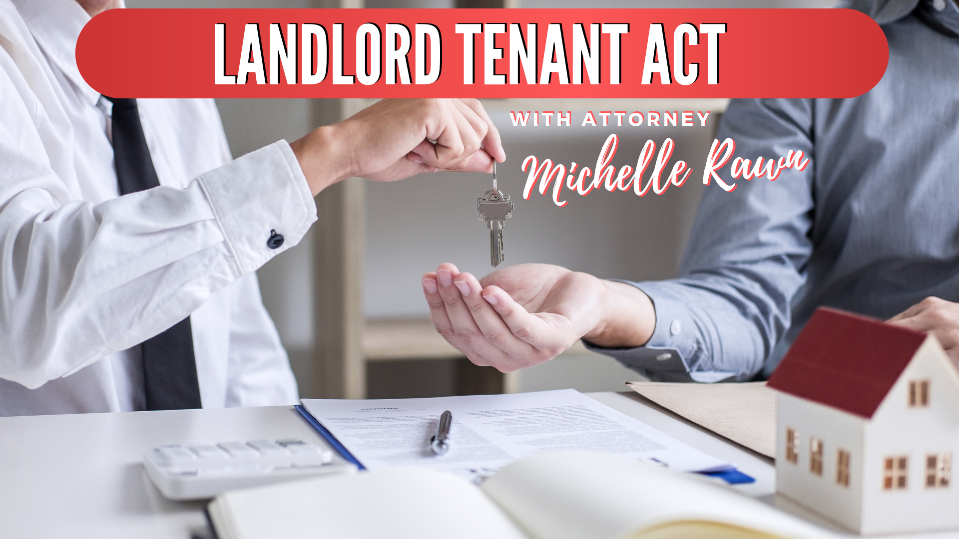 Graphic by Nina Musgrave: Landlord Tenant Act with Michelle Rawn