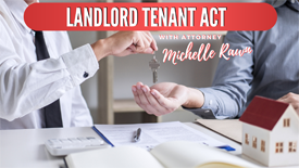 Landlord Tenant Act with Michelle Rawn -- Graphic by Nina Musgrave